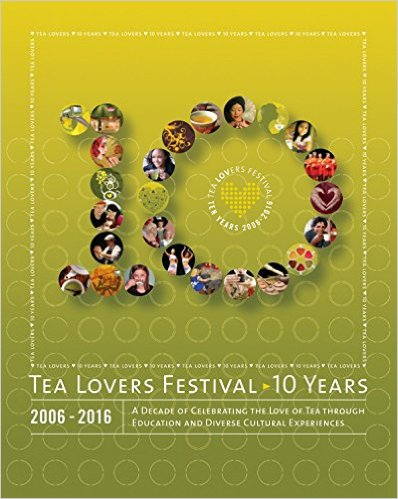 10 year anniversary tea lovers festival book by kulov