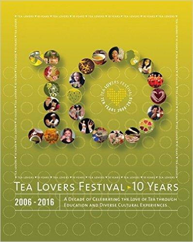 10 year anniversary tea lovers festival book by kulov