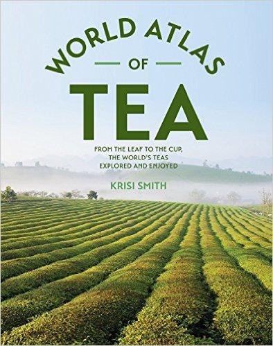 world atlas of tea krisi smith